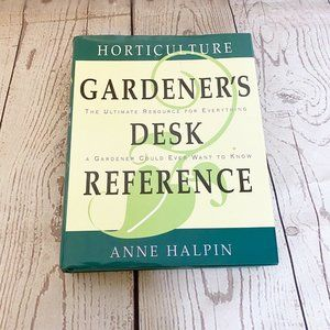 Horticulture Gardener's Desk Reference by Anne Hal